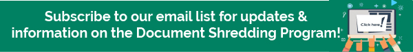 Subscribe to our Document Shredding Program notifications